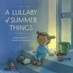 Lullaby of Summer Things (ISBN: 9781101935521)