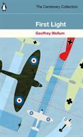 First Light - Geoffrey Wellum (ISBN: 9780241984345)