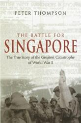 Battle for Singapore - The True Story of the Greatest Catastrophe of World War II (2006)