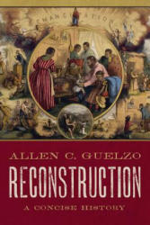 Reconstruction: A Concise History (ISBN: 9780190865696)