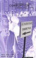 Understanding Political Corruption in Irish Politics (ISBN: 9781859182734)