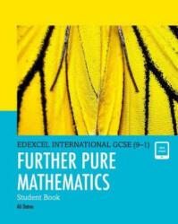 Edexcel International GCSE (9-1) Further Pure Mathematics Student Book (ISBN: 9780435188542)