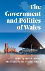 Government and Politics of Wales (ISBN: 9780748699759)