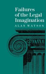 Failures of the Legal Imagination (ISBN: 9780812280890)