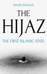 Hijaz - The First Islamic State (ISBN: 9781849048798)