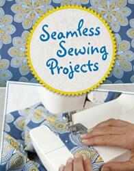 Seamless Sewing Projects (ISBN: 9781474745567)
