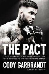 Cody Garbrandt, Mark Dagostino - Pact - Cody Garbrandt, Mark Dagostino (ISBN: 9780785216810)