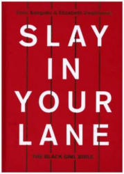 Slay In Your Lane - The Black Girl Bible (ISBN: 9780008235628)