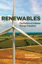 Renewables - The Politics of a Global Energy Transition (ISBN: 9780262534949)