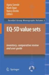 EQ-5D Value Sets: Inventory, Comparative Review and User Guide - Agota Szende, Mark Oppe, Nancy Devlin (2006)