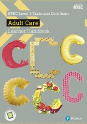 BTEC Level 2 Technical Certificate Adult Care Learner Handbook with ActiveBook (ISBN: 9781292197845)