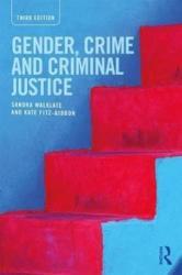 Gender, Crime and Criminal Justice (ISBN: 9781138656376)