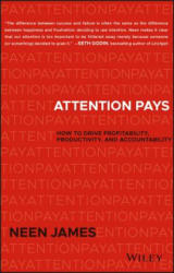 Attention Pays - How to Drive Profitability, Productivity, and Accountability (ISBN: 9781119480259)