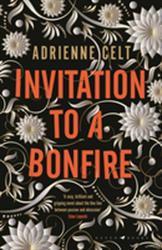 Invitation to a Bonfire (ISBN: 9781408895146)