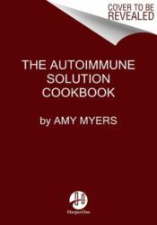 Autoimmune Solution Cookbook (ISBN: 9780062853547)