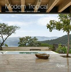 Modern Tropical - Houses in the Sun (ISBN: 9780847860036)