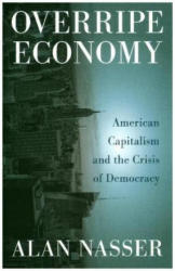 Overripe Economy - Alan Nasser (ISBN: 9780745337937)