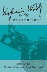 Virginia Woolf and the World of Books (ISBN: 9781942954569)