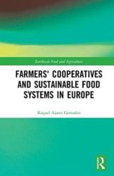 Farmers' Cooperatives and Sustainable Food Systems in Europe (ISBN: 9780815379249)