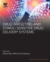 Drug Targeting and Stimuli Sensitive Drug Delivery Systems (ISBN: 9780128136898)