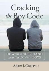 Cracking the Boy Code (ISBN: 9780865718760)