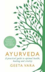 Ayurveda - Ancient wisdom for modern wellbeing (ISBN: 9781409177937)