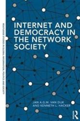 Internet and Democracy in the Network Society (ISBN: 9780815363026)