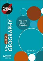 Need to Know: AQA A-level Geography (ISBN: 9781510428485)