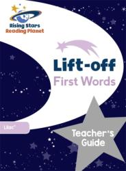 Reading Planet Lift-off First Words: Teacher's Guide (ISBN: 9781510429697)