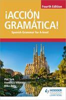 ! Accion Gramatica! Fourth Edition - Phil Turk, Mike Zollo, Francisco Villatoro (ISBN: 9781510434882)