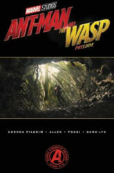 Marvel's Ant-man And The Wasp Prelude (ISBN: 9781302909444)