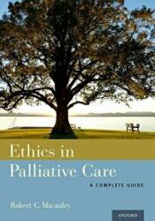 Ethics in Palliative Care - A Complete Guide (ISBN: 9780199313945)