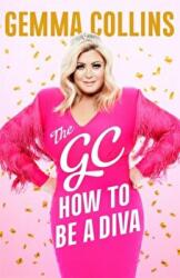 GC - How to Be a Diva (ISBN: 9781472256904)