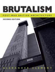 Brutalism (ISBN: 9781785004230)