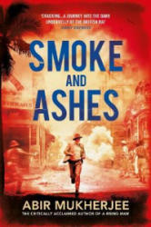 Smoke and Ashes - Abir Mukherjee (ISBN: 9781911215141)