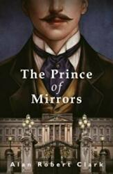 Prince of Mirrors (ISBN: 9781912054107)