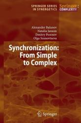 Synchronization - From Simple to Complex (2008)