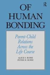 Of Human Bonding - Parent-Child Relations across the Life Course (ISBN: 9781138529038)