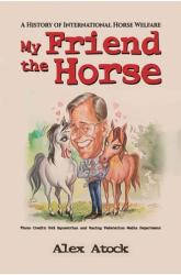 My Friend the Horse (ISBN: 9781786937933)