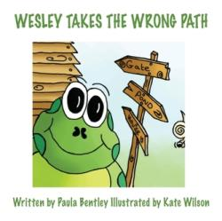 Wesley Takes the Wrong Path (ISBN: 9781786232250)