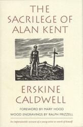 Sacriledge of Alan Kent (ISBN: 9780820317892)