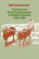State and Rural Transformation in Northern Somalia, 1884-1986 (ISBN: 9780299119942)