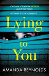 Lying To You (ISBN: 9781472245175)