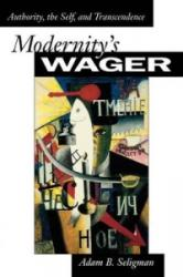 Modernity's Wager (ISBN: 9780691116365)