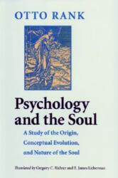 Psychology and the Soul - Otto Rank (ISBN: 9780801872372)