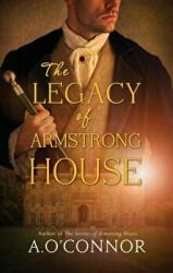 Legacy of Armstrong House (ISBN: 9781781998212)