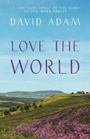 Love the World (ISBN: 9780281077762)