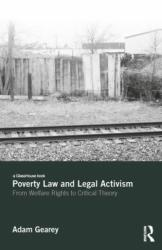 Poverty Law and Legal Activism - Lives that Slide Out of View (ISBN: 9781138556058)