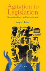 Agitation to Legislation - Negotiating Equity and Justice in India (ISBN: 9780199482177)