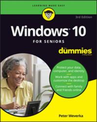 Windows 10 For Seniors For Dummies (ISBN: 9781119469858)